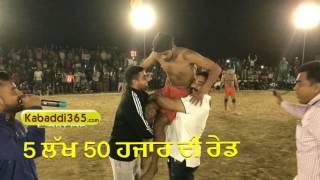 550000 Di Raid (ਪੰਜ ਲੱਖ ਪੰਜਾਹ ਹਜਾਰ ਦੀ ਰੇਡ) Jiwan Manuke Gill  VS Pala Jalalpur (ਢੰਡਾ ਕਬੱਡੀ ਕੱਪ 2017)