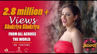 Shukriya Shukriya | Song | Jackpot | 2019 | Oriental Films
