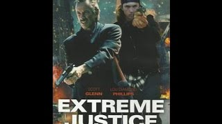 Extreme Justice Kinotrailer Full HD