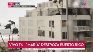 TN desde Puerto Rico: Los destrozos del huracán María