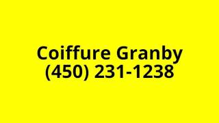 Coiffure Granby | (450) 231-1238