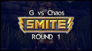 G vs Chaos - SMITE - Round 1 : Choose your God!