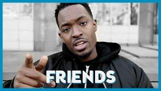 Friends | Suli Breaks | Rise Above