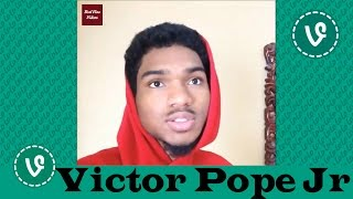 Victor Pope Jr VINES ✔★ (ALL VINES) ★✔ NEW HD 2016