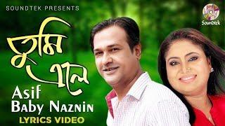 Asif, Baby Naznin - Tumi Ele | Shopno Diye Jibon Shajao | Soundtek