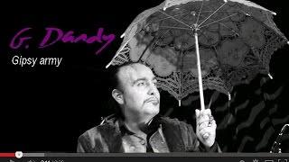 G. Dandy-Gipsy Army (Résidence ElMédiator)
