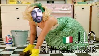 JENNIFER LOPEZ - I AIN'T YOUR MAMA in ITALIANO | ISSIMA91