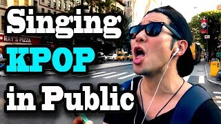 SINGING KPOP IN PUBLIC!! (When you're too into k-pop in NYC)