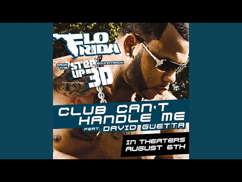 Club Can t Handle Me feat. David Guetta From the Step Up 3D Soundtrack