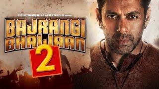 Salman Khan in Bajrangi Bhaijaan 2