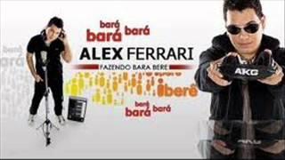 Alex Ferrari-Bara bara bere bere