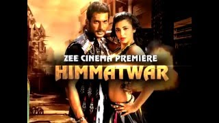 Himmatwar On ZeeCinema‬ Saturday @ 8 pm