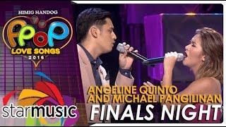 Angeline Quinto & Michael Pangilinan - Himig Handog P-Pop Love Songs 2016 Finals Night