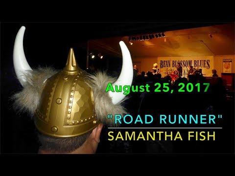 Road Runner - Samantha Fish - Bean Blossom Blues Fest 2017