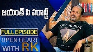 Director Jayant C Paranji | Open Heart With RK | Full Episode | ABN Telugu