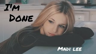 Madi Lee - I'm Done Official Music Video