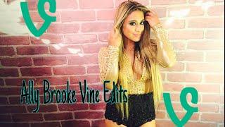Ally Brooke vine edits
