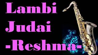Lambi Judai -by Reshma     Hero    Best Saxophone Instrumental   HD Quality