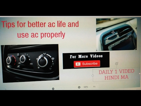 RENAULT KWID :  Tips for AC better life and use AC properly || CHAPTER - 6 || (HINDI)