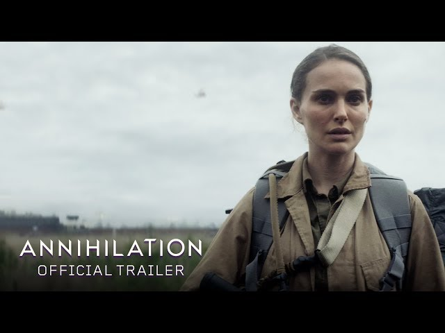 Annihilation (2018) - Official Trailer - Paramount Pictures
