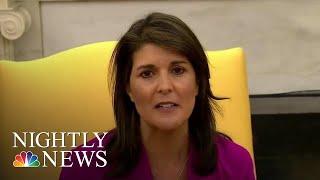 Nikki Haley Resigns As Trump Ambassador To U.N. | NBC Nightly News