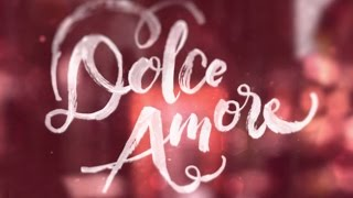 Dolce Amore Trade Trailer: Coming in 2016 on ABS-CBN!