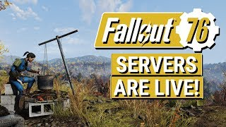 FALLOUT 76: SERVERS ARE LIVE RIGHT NOW!! (PC and Physical Copies Can Play EARLY)