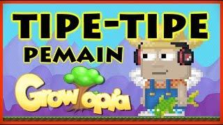 Growtopia Indonesia - Tipe-Tipe Pemain Growtopia