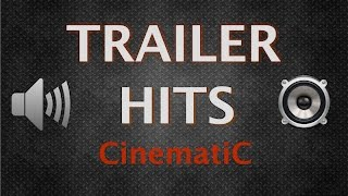 Trailer Sound Effects | Trailer Hits | HQ