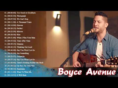 Boyce Avenue Greatest Hits Boyce Avenue Acoustic playlist 2018