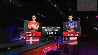李宗伟 对决 安塞龙 精彩瞬间 汤姆斯杯2018 Lee ChongWei VS Victor Axelsen