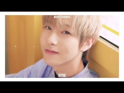 NCT DREAM BOY #RENJUN VIDEO