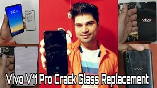 Vivo V11 Pro Crack Glass Replacement | Display fingerprint | Screen Repair | How to open