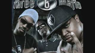 Three 6 Mafia - Roll With It (ft. Project Pat) Most Known Unknown