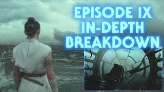 Episode IX: The Rise of Skywalker Teaser - In Depth Breakdown and Analysis