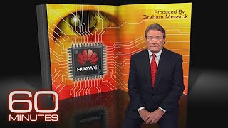 From the 60 Minutes archives: Huawei