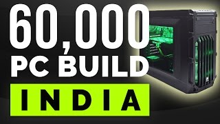 60,000 Rs Price Indian Gaming PC. [PC Build India]