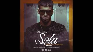 Anuel AA - Sola (Official Version) (Prod. By Tainy, Frabian Eli & Santana TGB)
