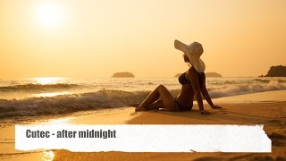 Cuetec - After Midnight (original mix) taken from