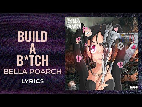 Bella Poarch Build A B itch LYRICS