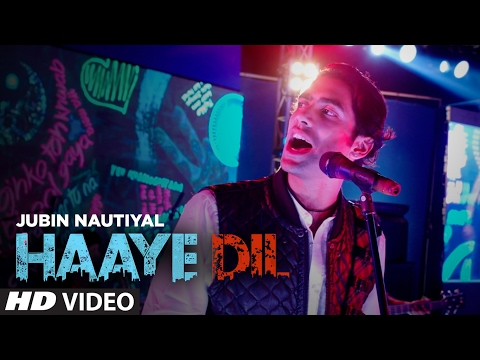Xxx Mp4 Jubin Nautiyal Haaye Dil Full Song T Series 3gp Sex