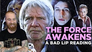 Bad Lip Reading: The Force Awakens Reaction