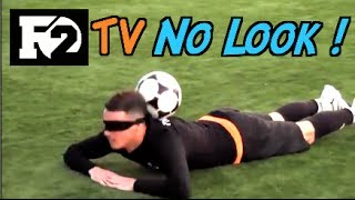 Amazing Skills - F2 TV - NO LOOK!!! | F2 | Billy Wingrove & Jeremy Lynch
