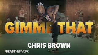 Download CHRIS BROWN - Gimme That  | Willdabeast Choreography | IMMASPACE Class