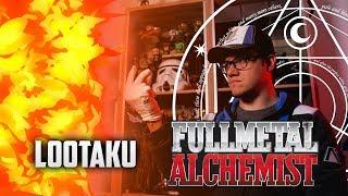 Loootaku : Fullmetal Alchemist