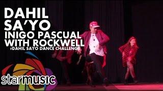 Inigo Pascual - Dahil Sa'Yo with Rockwell (#DahilSayoDance Challenge)