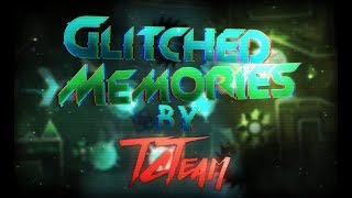 (Full Layout) Glitched Memories by TCTeam (To be verified by SrGuillester)