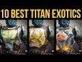 Download Video Download Destiny 2 Forsaken: Top 10 Best Titan Exotics 3GP MP4 FLV