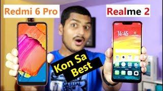 Redmi 6 Pro Vs Realme 2 Full Specification Comparison Not a Review | Dhoka Mat Khana!