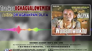Dr Agbakpan Olita - Oghagualowemien [Latest Benin Music]